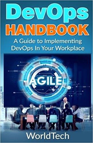 DevOps Handbook- A Guide To Implementing DevOps In Your Workplace