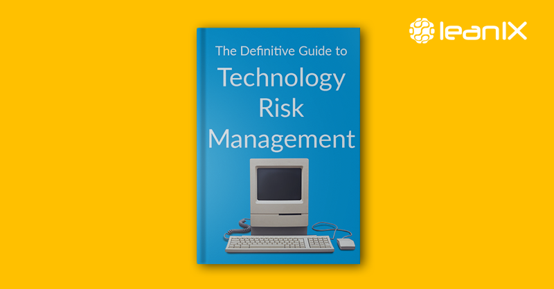 Definitive Guide to Technology Risk Management