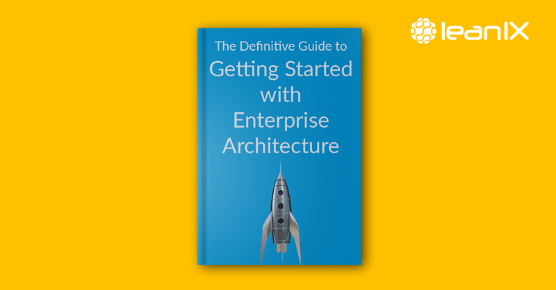 Definitive Guide to getting started with Enterprise Architecture