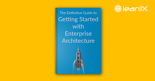 The Definitive Guide to Getting Started with Enterprise Architecture