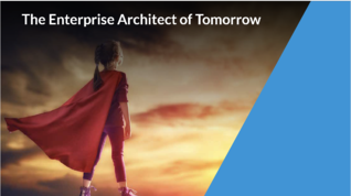 Become an Enterprise Architect of Tomorrow: Part 1