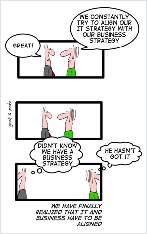 Business and IT need to be aligned [Humor]