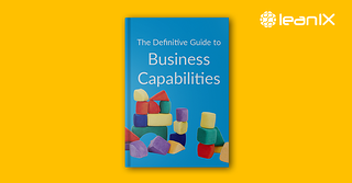 The Definitive Guide to Business Capability Maps